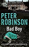 eBooks - Bad Boy: The 19th DCI Banks Mystery (Inspector Banks)