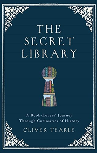 the-secret-library-a-book-lovers-journey-through-curiosities-of-history