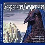 Gespenster, Gespenster | Gustav Meyrink,Edgar Allan Poe,E. T. A. Hoffmann