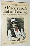 img - for Alfredo Viazzi's Italian Cooking: More Than 150 Inspired Interpretations of Great Italian Cuisine by Alfredo Viazzi (1983-10-12) book / textbook / text book