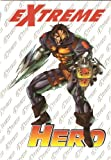 img - for Extreme Hero (First Printing) book / textbook / text book