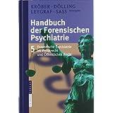 """Handbuch der forensischen Psychiatrie: Band 5: Forensische Psychiatrie im Privatrecht und �ffentlichen Recht: Band 5: Forensische Psychiatrie Im Privatrecht Und Offentlichen Rechtvon """"Hans-Ludwig Kr�ber"""""""