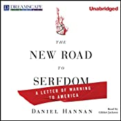 The New Road to Serfdom: A Letter of Warning to America | [Daniel Hannan]