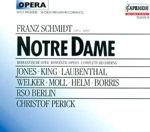 Schmidt F.: Notre Dame [Opera