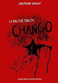 La malédiction de Chango par Christophe Semont