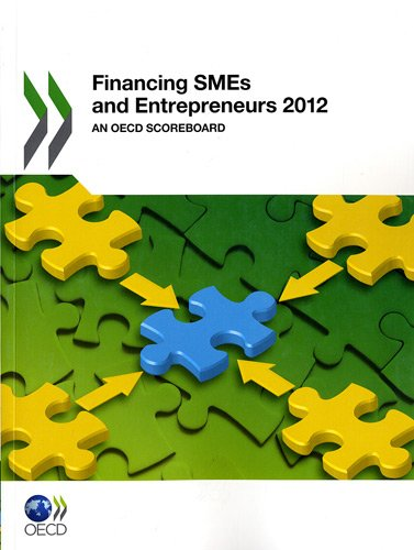 Financing SMEs and Entrepreneurs 2012: An OECD Scoreboard