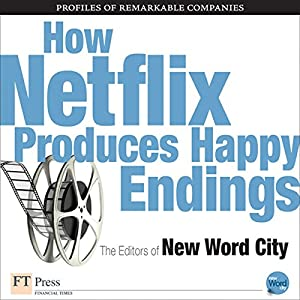 How Netflix Produces Happy Endings Audiobook