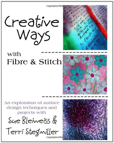 Creative Ways With Fibre & Stitch