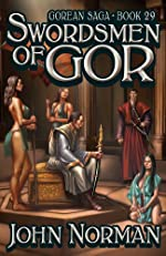 Swordsmen of Gor (Gorean Saga 29)
