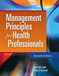 Management Principles for Health Prof...