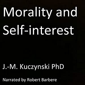 Morality and Self-interest Audiobook