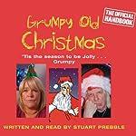 Grumpy Old Christmas | Stuart Prebble