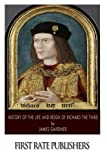 img - for History of the Life and Reign of Richard the Third book / textbook / text book