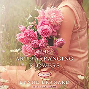 The Art of Arranging Flowers Audiobook