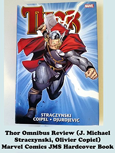 THOR Omnibus review (J. Michael Straczynski, Olivier Copiel) Marvel Comics JMS hardcover book