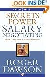 Secrets of Power Salary Negotiating (Inside Secrets from a Master Negotiator)