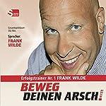 Beweg Deinen Arsch JETZT | Frank Wilde