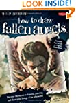 How to Draw Fallen Angels: Discover t...
