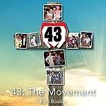 43: The Movement | Keri Baskin