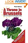 Throne in Brussels: Britain, the Saxe...