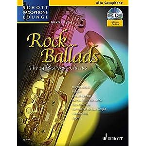 Rock Ballads: The 14 Best Rock Classics. Alt-Saxophon und Klavier. Ausgabe mit CD. (Schott Saxophone