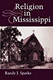 img - for Religion in Mississippi (Heritage of Mississippi) book / textbook / text book