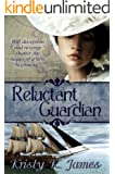 Reluctant Guardian (English Edition)