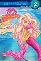 Barbie in a Mermaid Tale (Barbie) (Step into Reading)