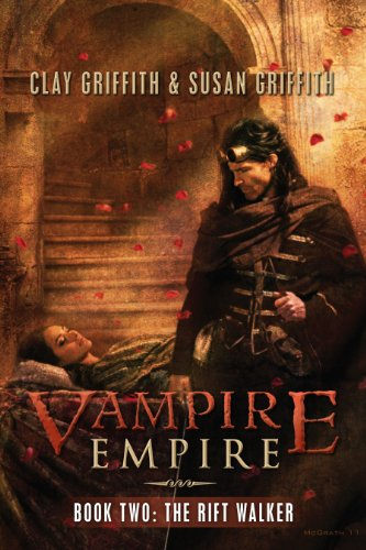 The Rift Walker (Vampire Empire, Book 2)