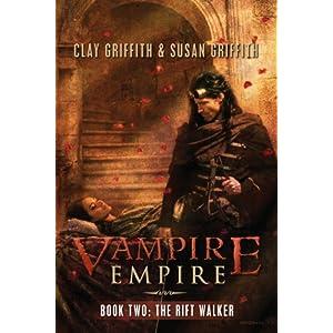 The Rift Walker (Vampire Empire, Book 2)