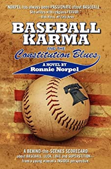 Baseball Karma and the Constitution Blues