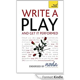 Write A Play - And Get It Performed: Teach Yourself (English Edition)
