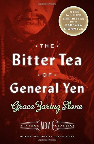 the-bitter-tea-of-general-yen-vintage-movie-classics-by-victoria-wilson-foreword-grace-zaring-stone-