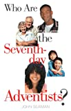 img - for Who Are the Seventh-day Adventists? book / textbook / text book