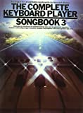 Complete Keyboard Player Songbook: 3