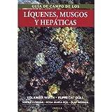 GUIA CAMPO LIQUENES, MUSGOS Y HEPATICAS