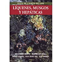 GUIA CAMPO LIQUENES, MUSGOS Y HEPATICAS (BOTANICA)