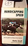 Handicapping Speed: Thoroughbred and Quarter Horse Sprinters