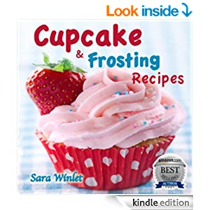 Cupcakes (Cupcake And Frosting Recipes)