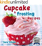Cupcakes (Cupcake And Frosting Recipe...