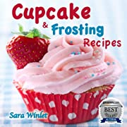 Cupcakes (Cupcake And Frosting Recipes Book 1)