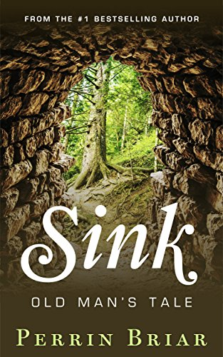 Sink: Old Man's Tale (Free Adventure Kindle Books compare prices)