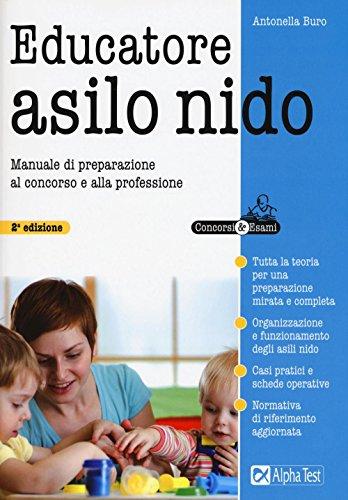 libro il concorso per educatore nell 39 asilo nido quesiti a