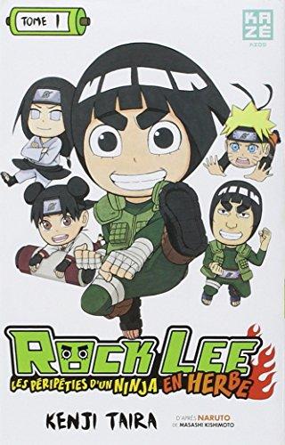 Rock Lee : les péripéties d'un ninja en herbe (1) : Rock Lee, 1 : les péripéties d'un ninja en herbe