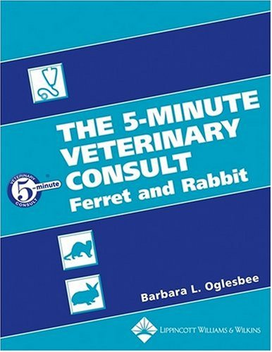The 5-Minute Veterinary Consult: Ferret And Rabbit (5 Minute Veterinary Consult: Ruminant) front-1055789