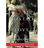 img - for All This Talk of Love (Paperback) - Common book / textbook / text book
