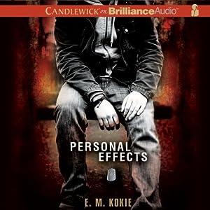 Personal Effects | [E. M. Kokie]