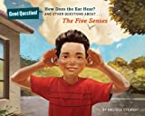 img - for How Does the Ear Hear?: And Other Questions about The Five Senses (Good Question!) book / textbook / text book
