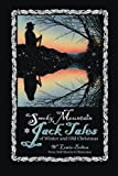 img - for Smoky Mountain Jack Tales of Winter and Old Christmas book / textbook / text book