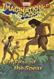 In Fear of the Spear (AIO Imagination Station Books)